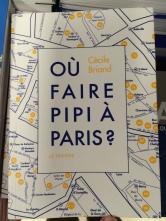 """Paryż może się poszczycić całymi seriami przewodników tematycznych. Wśród nich znajdzie się i taki: """"Gdzie robić siusiu w Paryżu?"""""""